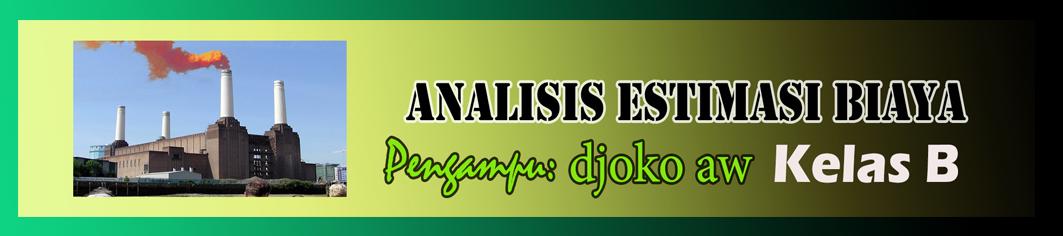 2019 - B - ANALISIS DAN ESTIMASI BIAYA