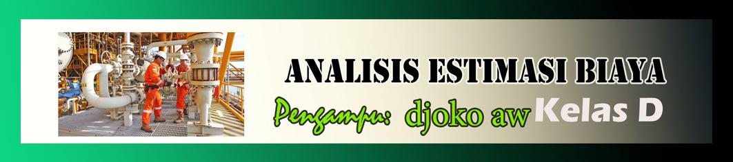 2019 - D - ANALISIS DAN ESTIMASI BIAYA