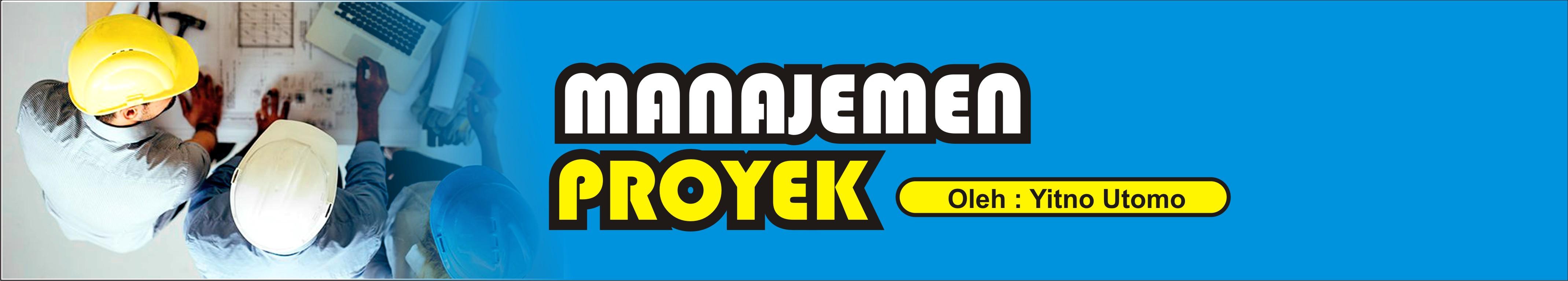 2019 - B - MANAJEMEN PROYEK
