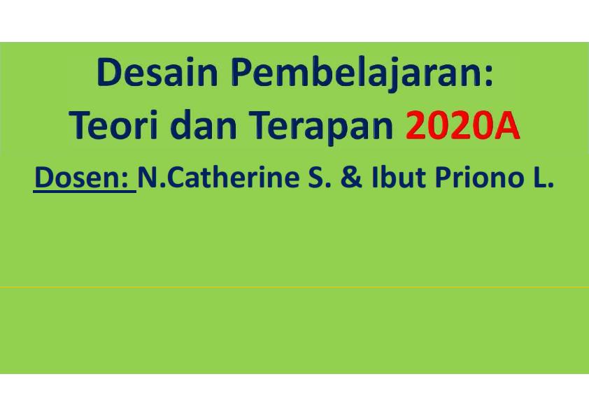 2020A DESAIN PEMBELAJARAN: TEORI DAN TERAPAN