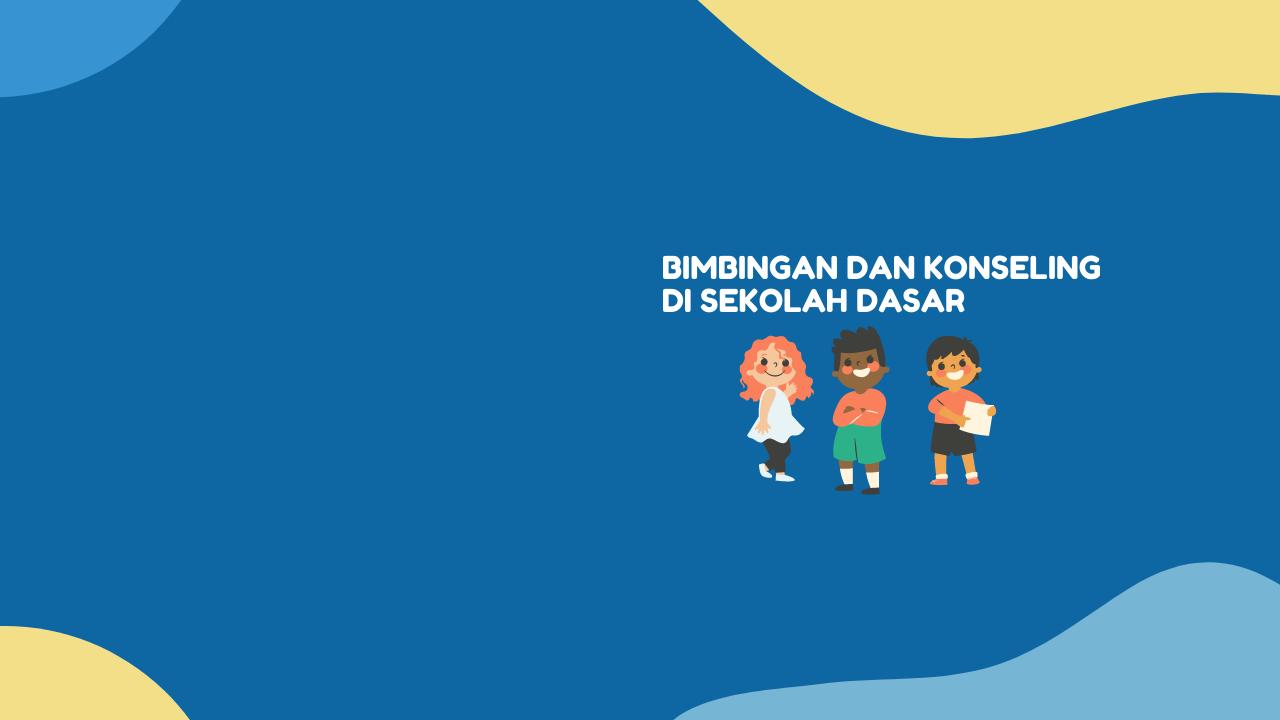 2019 - E - BIMBINGAN DAN KONSELING DI SD