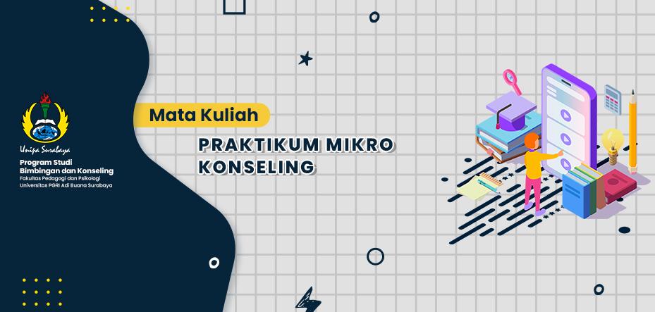 2019 - A1 - PRAKTIKUM MIKRO KONSELING