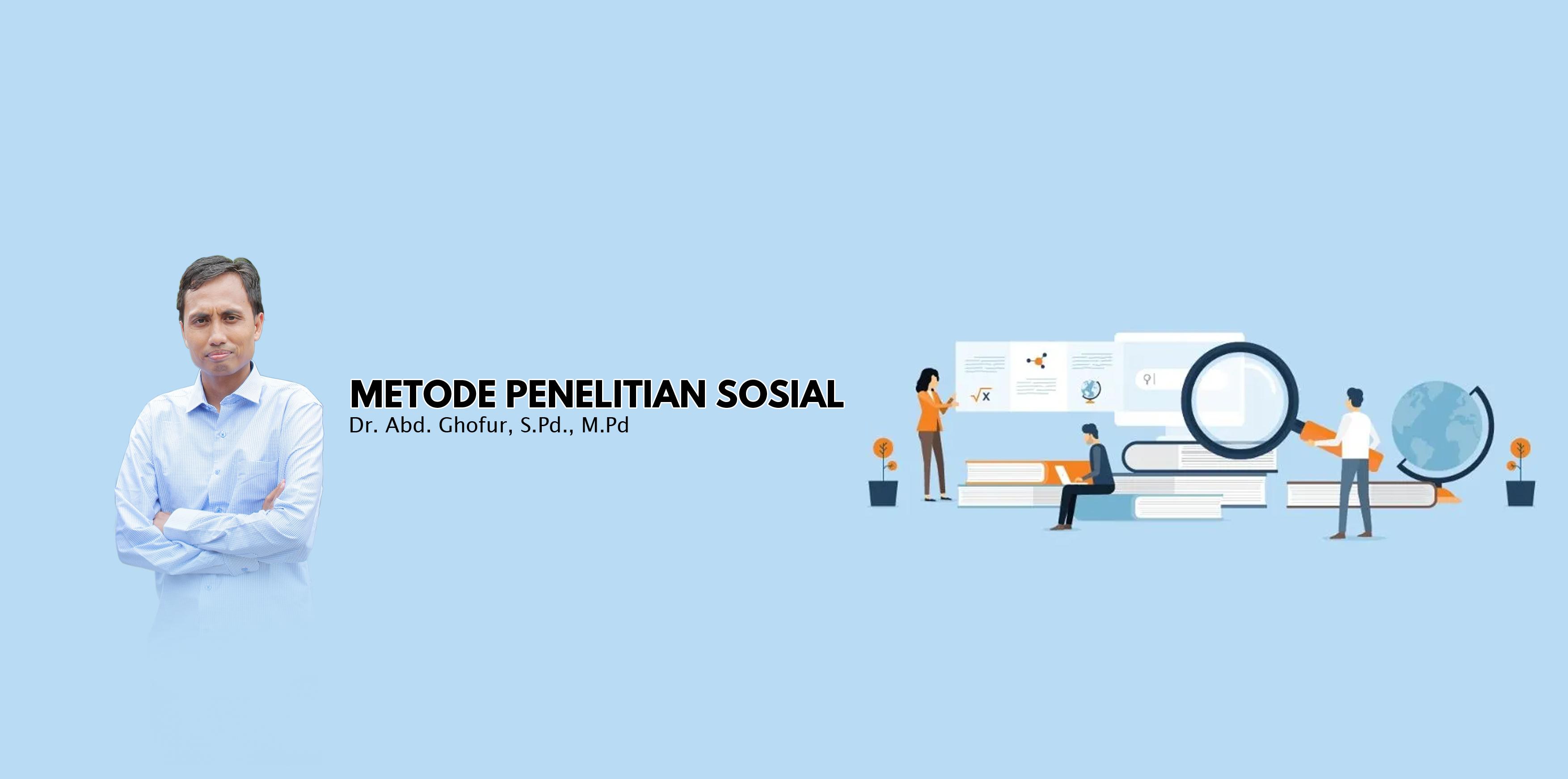 2019 - A - METODE PENELITIAN SOSIAL