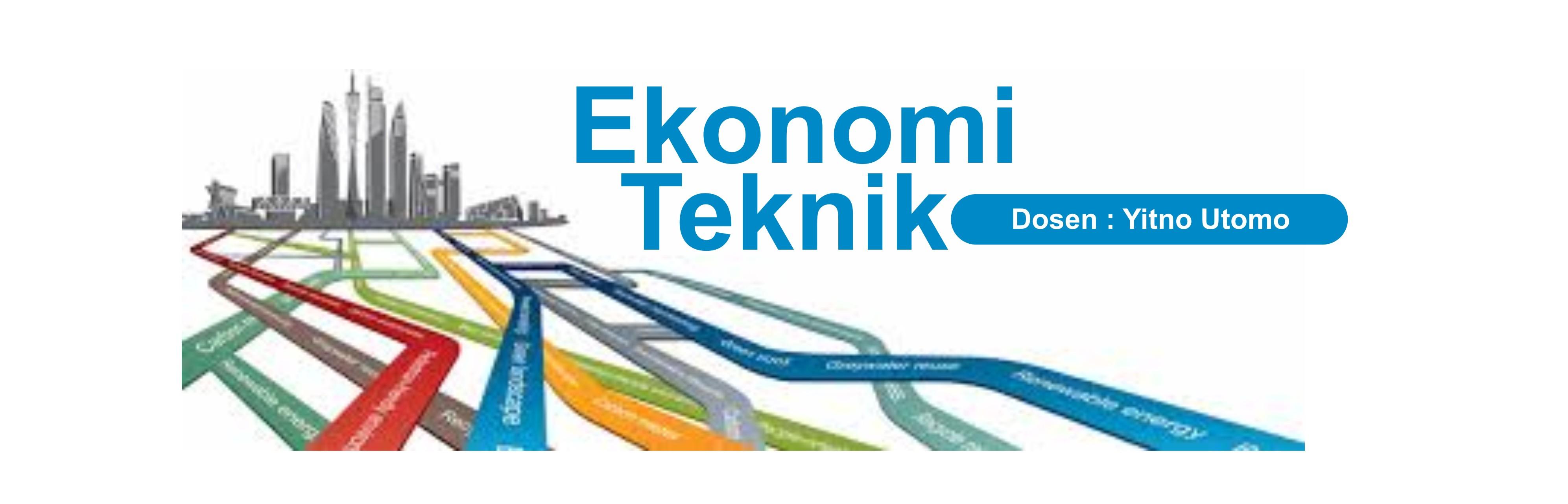 1.1 Ekonomi Teknik